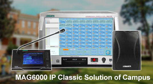 MAG6000 IP Classic Solution of Campus