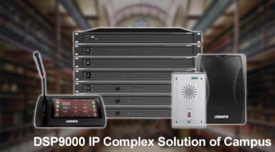 DSP9000 IP Complex Solution of Campus