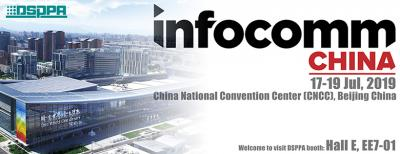 Come and meet DSPPA in Infocomm China in Beijing
