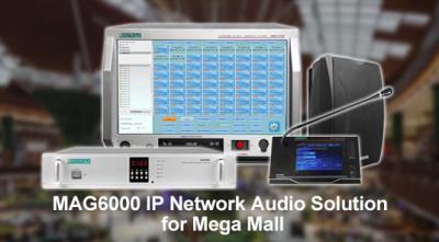 MAG6000 IP Network Audio Solution for Mega Mall