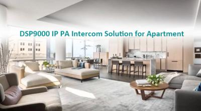 DSP9000 IP PA Intercom Solution for Apartment