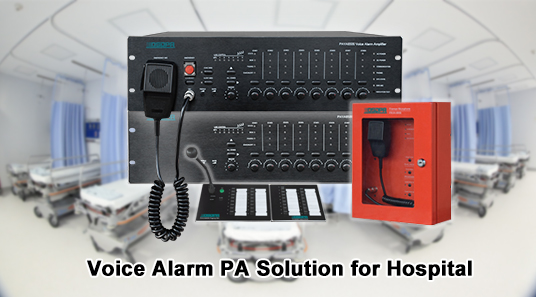 PAVA8000 Voice Evacuation System for Hospital