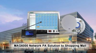 MAG6000 Network PA Solution to Shopping Mall