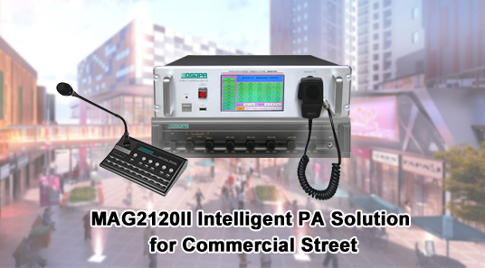 MAG2120II Intelligent PA Solution for Commercial Street